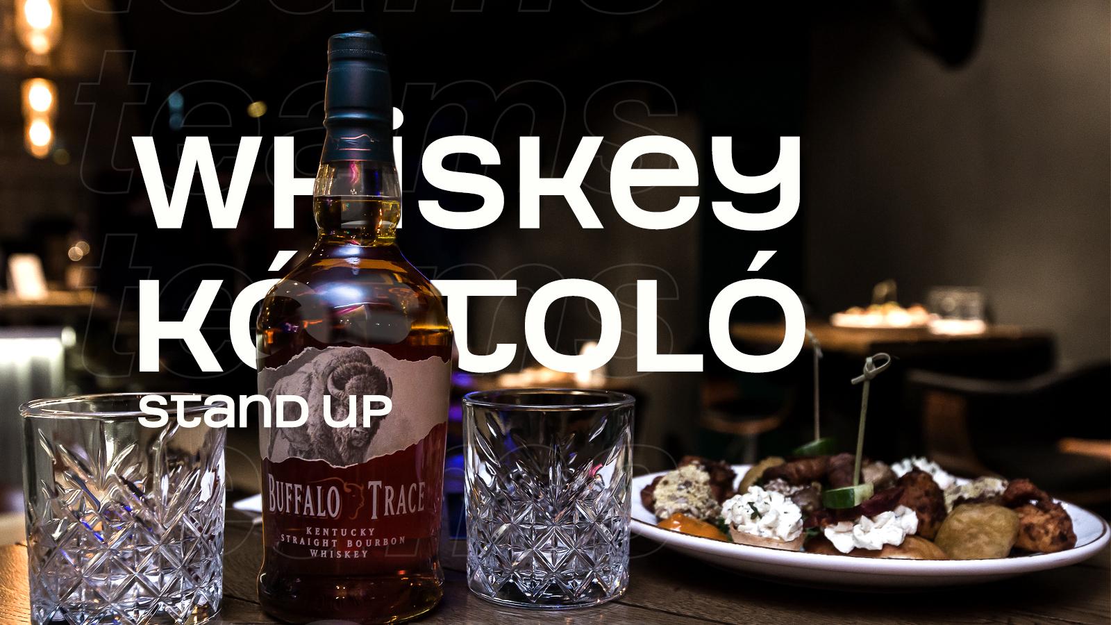 Whisky kóstoló - standup